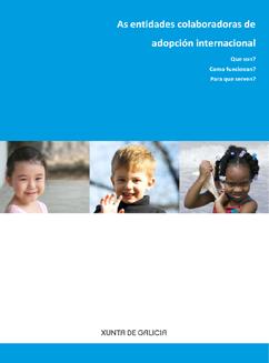 As entidades colaboradoras de adopción internacional