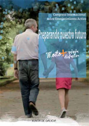 Congreso Internacional de Envejecimiento Activo. Preparando nuestro futuro