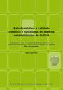 Estudo relativo á calidade dietética e nutricional en centros xerontolóxicos de Galicia