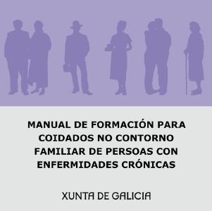 Manual de formación para coidados no contorno familiar de persoas con enfermidades crónicas
