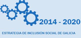 Estrategia de Inclusión Social de Galicia 2014-2020