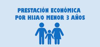 Prestación económica por hija/o menor de 3 años