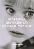 Guía para la detección del maltrato infantil