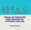 Manual de formación para coidados no contorno familiar