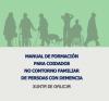 Manual de formación para coidados no contorno familiar de persoas con demencia