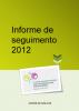 Informe de seguimento 2012. Plan de acción integral para as persoas con discapacidade. Galicia, 2010-2013