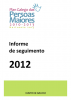 Informe de seguimento 2012. Plan galego das persoas maiores 2010-2013, horizonte 2015